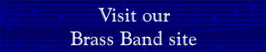 Visit our Brass Band site
